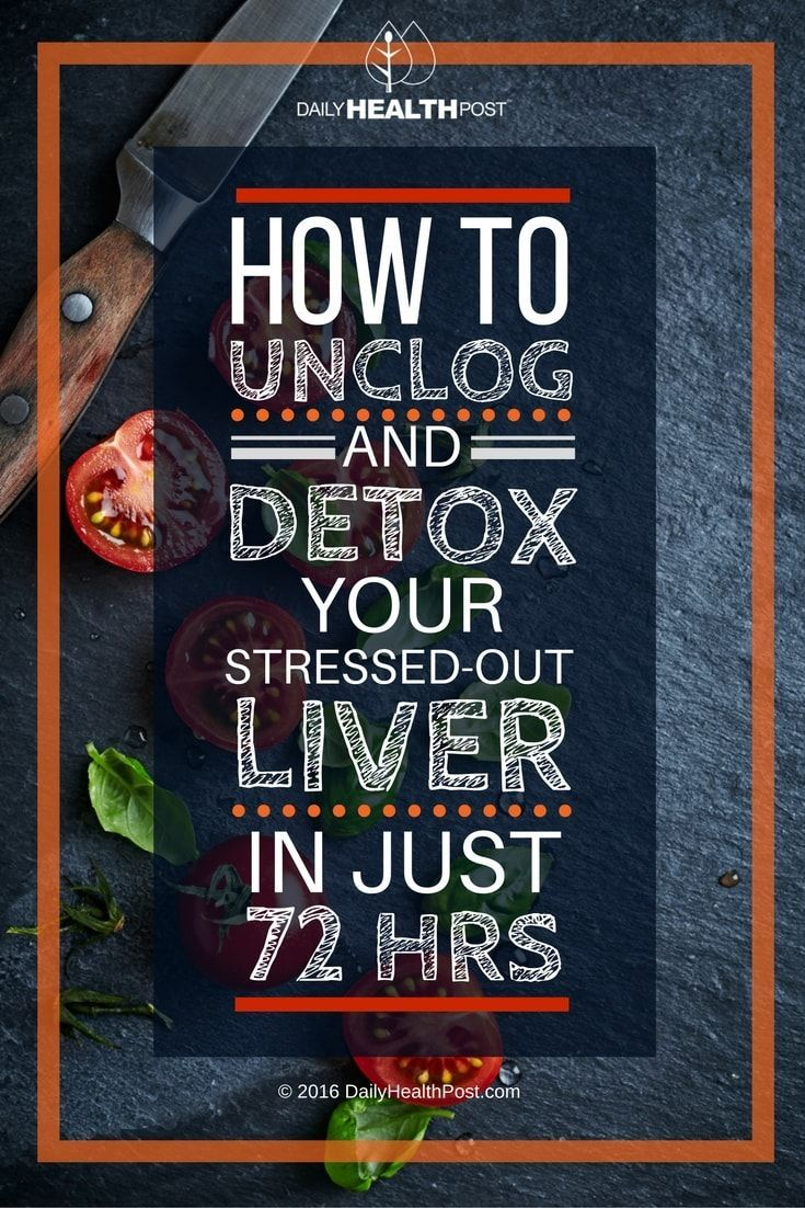 How To Unclog And Detox Your Stressed-Out Liver In Just 72 Hours via /dailyhealthpost/