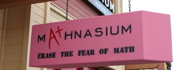 A unique storefront sign created by the owner of Mathnasium's Point Loma, CA location.