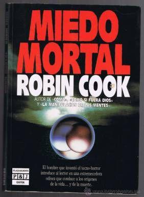 Robin Cook - Miedo Mortal