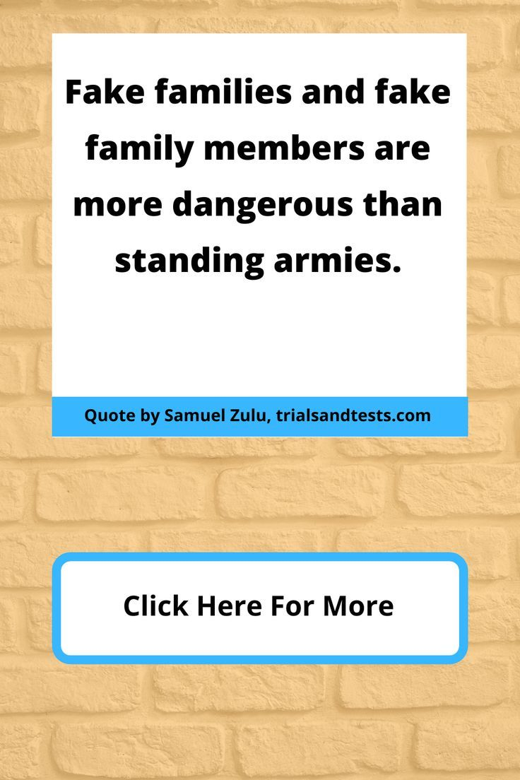 25 Fake Family Quotes For Dealing With Fake Family Members Gracefully Trialsandtests Fake Family Fake Family Quotes Family Quotes