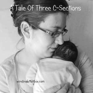 A Tale Of Three C-Sections