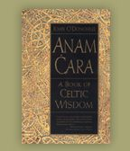 """Anam Cara, John O'Donohue. A Book of Celtic Wisdom offers an exploration of the secret universe we all carry inside us, the connections we forge with the worlds of our friends and loved ones, and the products of our worlds reflected in the things we create outside of ourselves. Anam Cara, Gaelic for """"soul friend,"""" is an ancient journey down a nearly forgotten path of wisdom into what it means to be human."""
