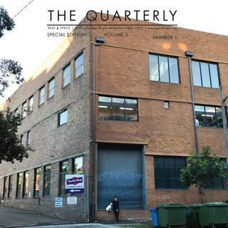 The Quarterly 3.1  Information about the launch of MAY SPACE and our relocation to 409b George Street, Waterloo.