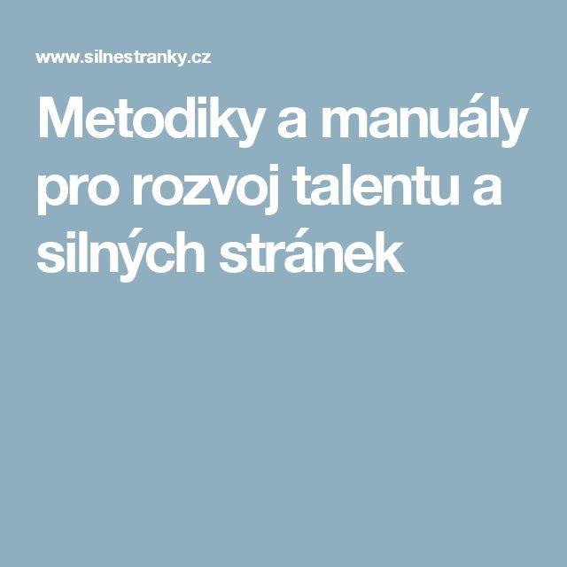 Metodiky a manuály pro rozvoj talentu a silných stránek