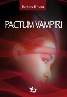 Recensione : Pactum Vampiri di Barbara Riboni - Romanticamente Fantasy