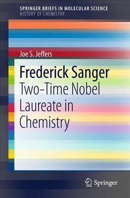 Frederick Sanger: Two-time Nobel Laureate in Chemistry