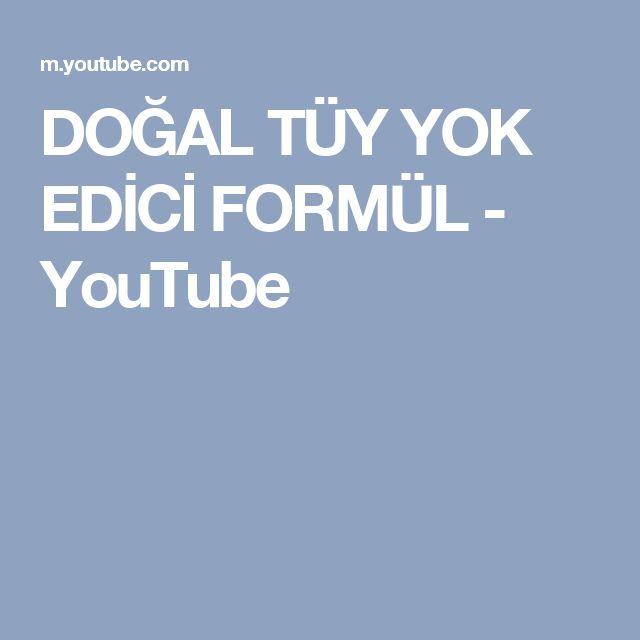 DOĞAL TÜY YOK EDİCİ FORMÜL - YouTube