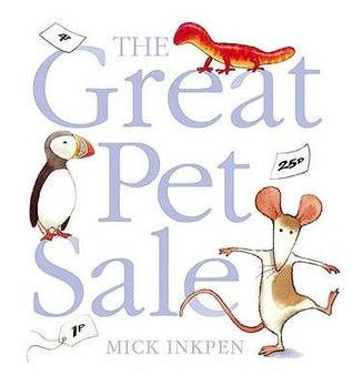 The Great Pet Sale - this is a super story about a boy, a rat and quite a few more extraordinary creatures! It's great to introduce money - we make a role-play pet shop and the children write the price tags and have a great time learning about money. Lots of maths, language and writing opportunities as they play!