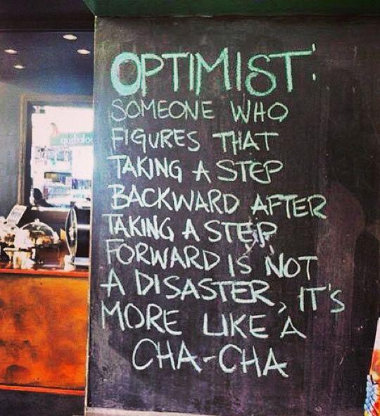 Optimist!