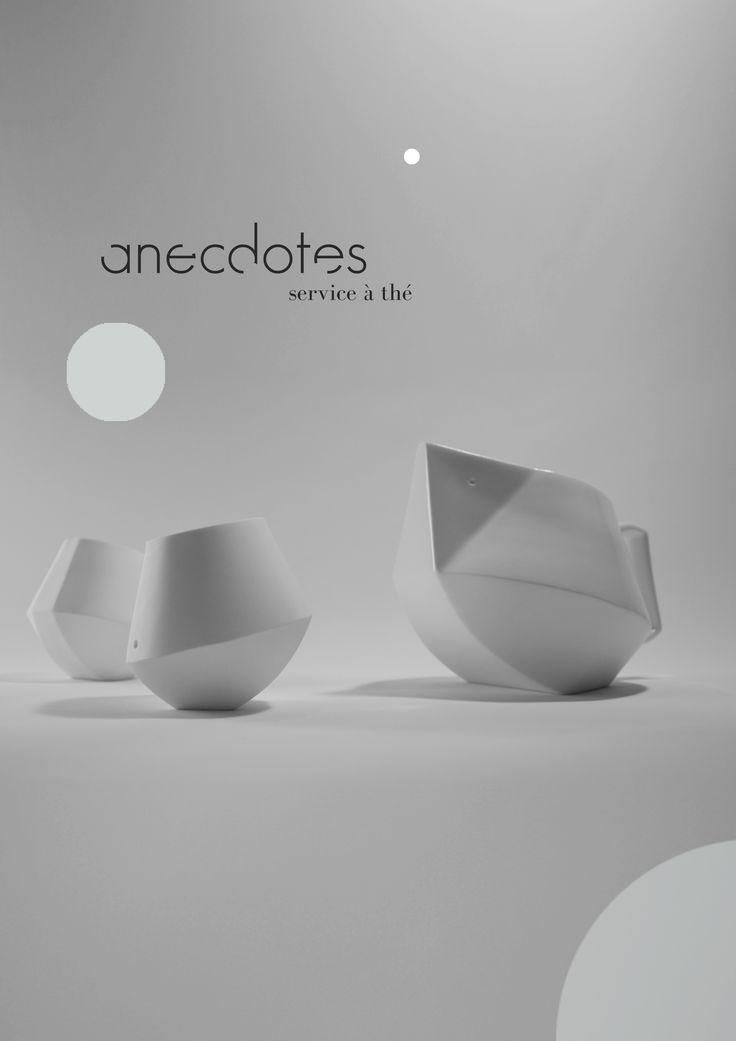 Anecdotes», design Céline Pizzigoni.  « Anecdotes » est un service à thé en porcelaine composé de 6 pièces. Les caractéristiques techniques de la porcelaine et la gestuelle des artisans qui la travaillent ont inspiré l'esthétique de cette gamme.