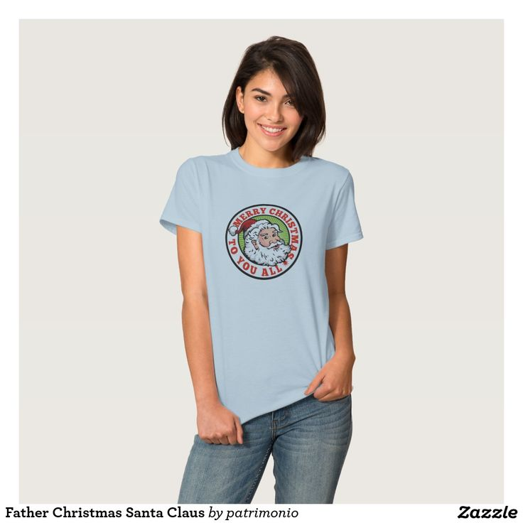 "Father Christmas Santa Claus Shirts. Women's Christmas t-shirt with a retro style illustration of Santa Claus on isolated white background set inside circle with words ""Merry Christmas to all."" #christmaspresents #xmasgifts #xmas2015"