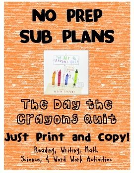 The Day the Crayons Quit! No Prep Sub Plans K-2