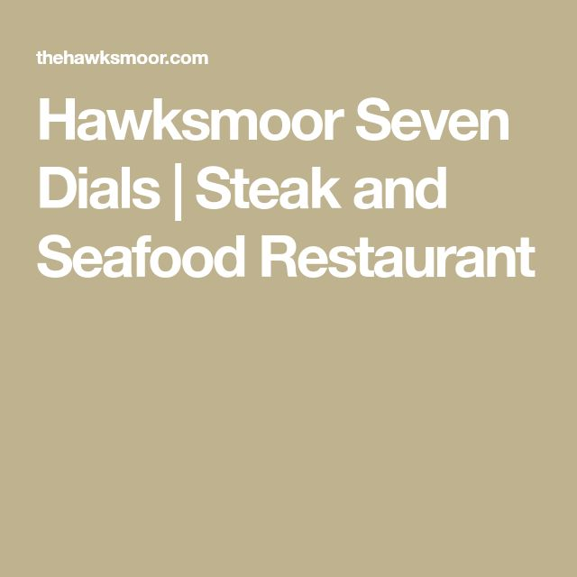 Hawksmoor Seven Dials   Steak and Seafood Restaurant, booked for 10th Feb 20:00