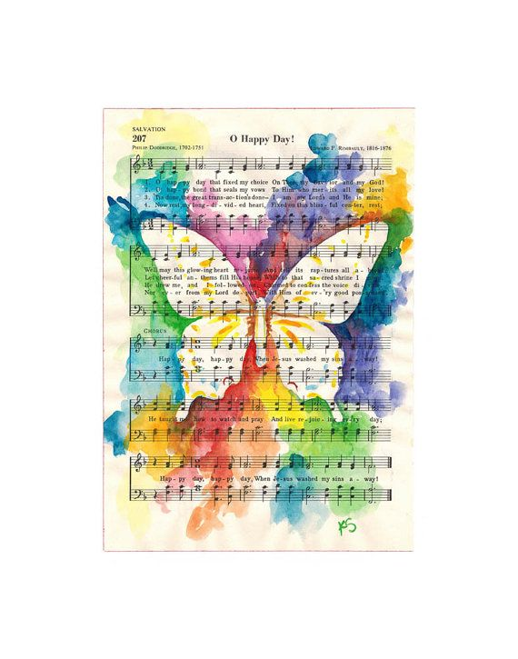 """Watercolor Butterfly on Vintage Inspirational Hymn  """"O Happy Day'   11x14 reproduction print  by kit sunderland, $60.00"""