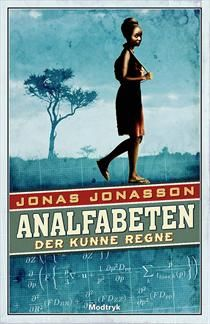 Analfabeten der kunne regne af Jonas Jonasson (Bog, indbundet) Ca. 230,-