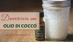 dentifricio con olio di cocco, bicarbonato e olio essenziale. Questo dentifricio naturale è sbiancante e disifetta la bocca