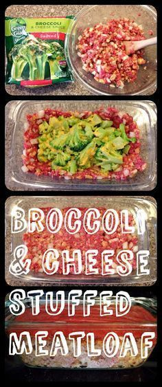 Making Mama's Kitchen: Broccoli and Cheese Stuffed Meatloaf.  Using your favorite meatloaf recipe, place about 2/3 in a loaf pan, pour in broccoli & cheese, cover with remaining 1/3 meatloaf.  Bake at 350 for 45 min, add sauce, bake 15 min longer.