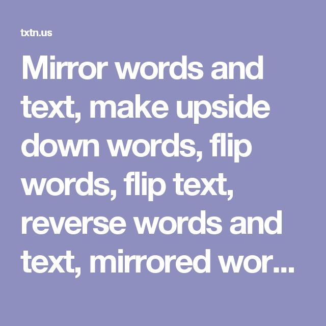 28 best escape room images on pinterest escape room puzzles mirror words and text make upside down words flip words flip text malvernweather Images