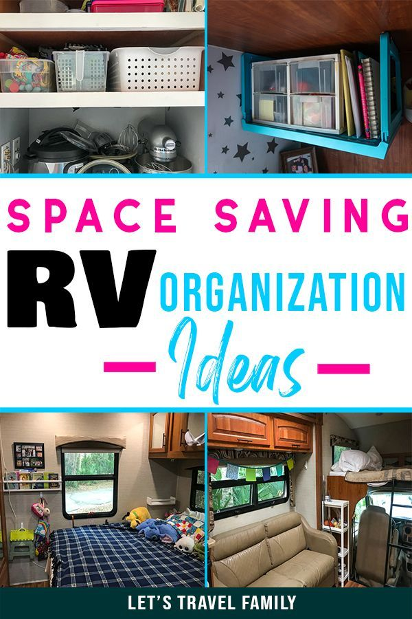 45 Easy Rv Organization Accessories And Hacks Let S Travel Family Travel Trailer Organization Travel Trailer Camping Camper Organization Travel Trailers