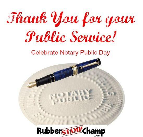 Happy Notary Public Day Www Rubberstampchamp Com