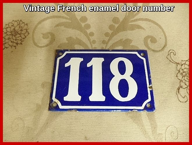 Vintage Original French Enamel House Door Number 118 Frenchvintage Frenchenamel Doornumbers Shabbychic French Enamel Unique Items Products Vintage