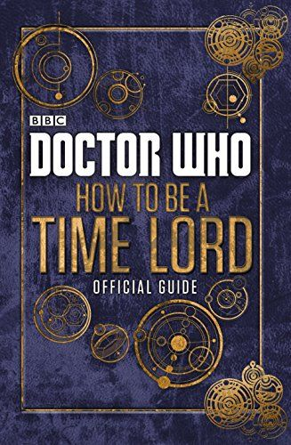 Doctor Who: Official Guide on How to be a Time Lord HC by Various http://www.amazon.com/dp/0723294364/ref=cm_sw_r_pi_dp_kffWtb09HCK8CPCV