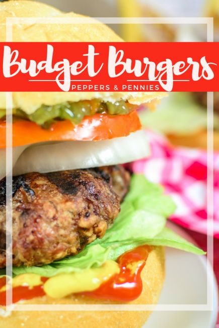 Budget Burgers - Peppers & Pennies