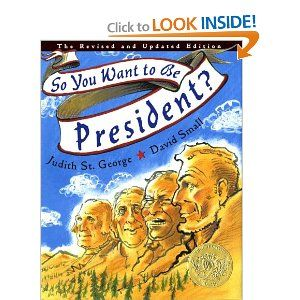So You Want to be President? Revised and Updated Edition