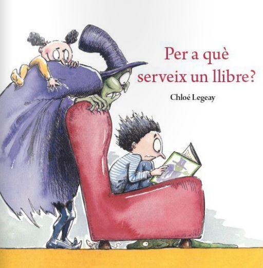Per a què serveix un llibre?. Chloé Legeay.