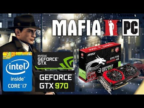 MAFIA 2 PC Gameplay - MSI GTX 970 / I7 5820K Benchmark (ULTRA SETTINGS)