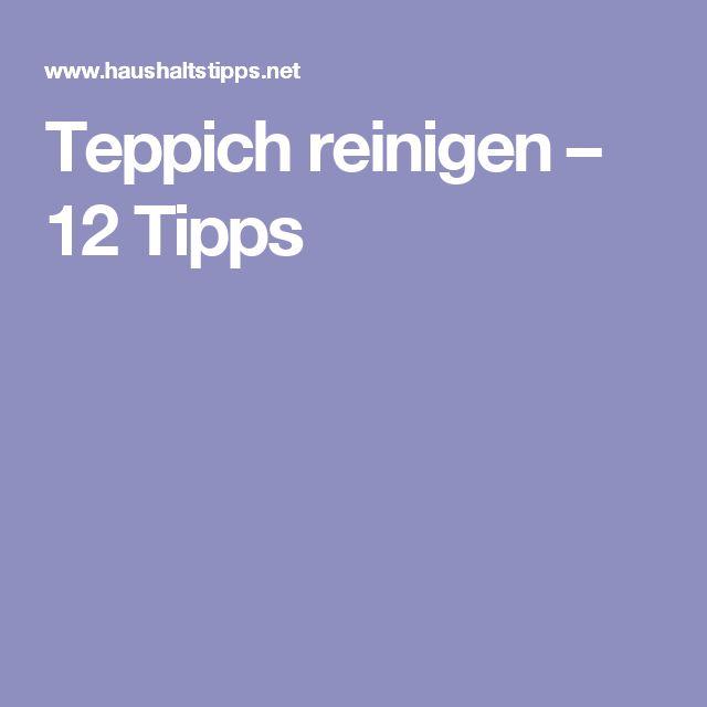 Teppich reinigen – 12 Tipps