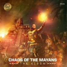 Chaos Of The Mayans
