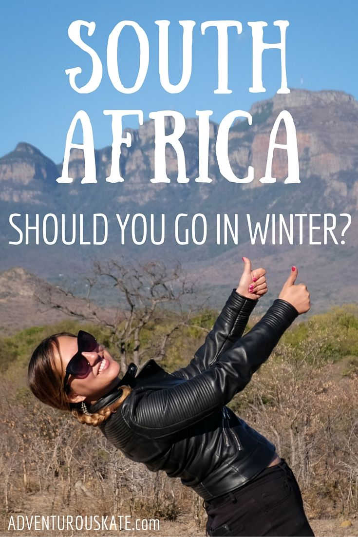 """""""You're going to South Africa in the winter? Why?!""""  This was the reaction of most of my South African friends upon learning of my July travel plans.  T"""