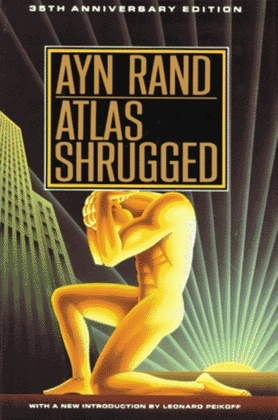 """Atlas Shrugged""--On my 'To Read' list...     ""...pain and ugliness are never to be taken seriously."""