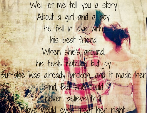 Well let me tell you a story about a boy and girl he fell in love ...