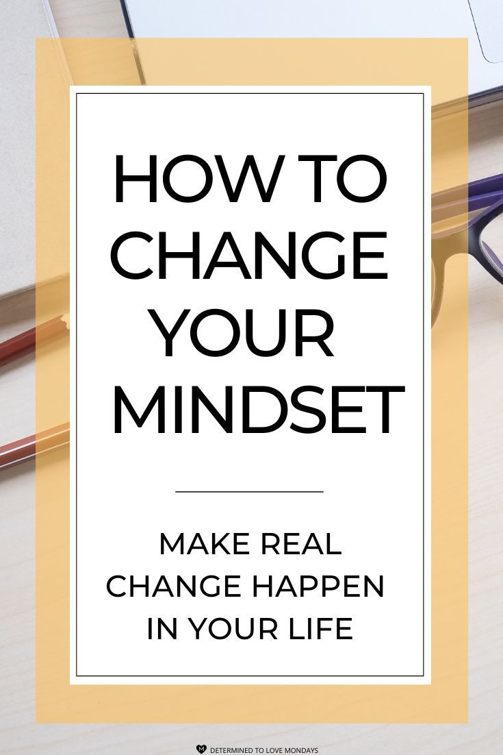 How To Change Your Mindset Change Your Mindset How To Stay Motivated Mindset