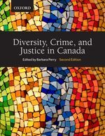 Diversity, Crime, and Justice in Canada | Barbara Perry | 9780199018659 | Oxford University Press Canada