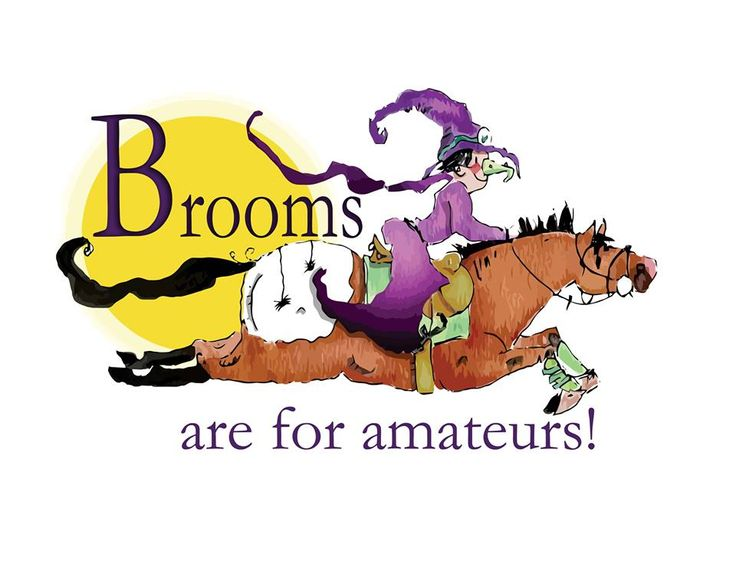 Brooms are for amateurs!