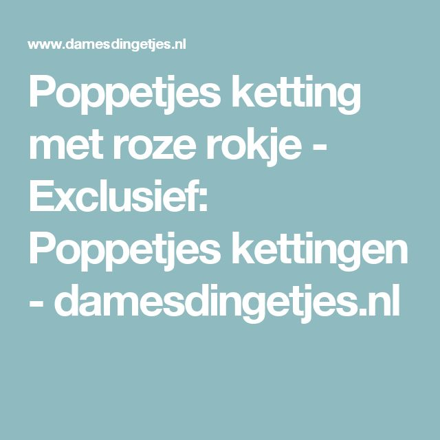 Poppetjes ketting met roze rokje - Exclusief: Poppetjes kettingen - damesdingetjes.nl