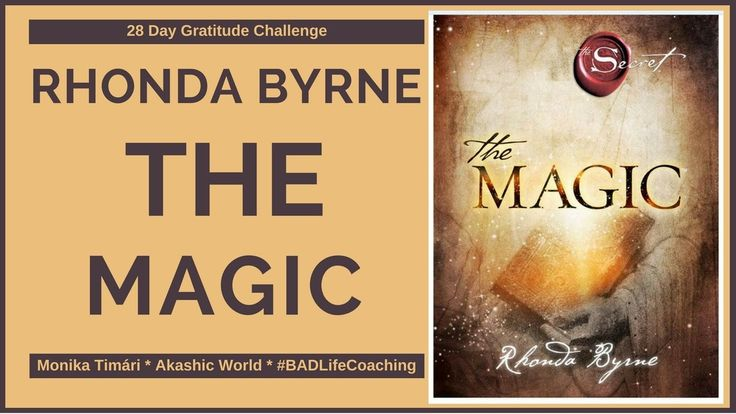 Rhonda Byrne - The Magic Intro 28 days Gratitude Challenge
