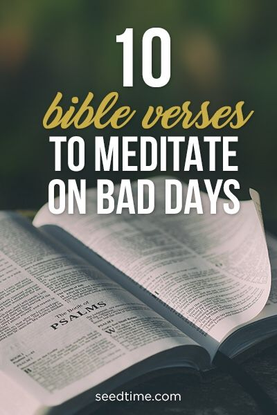10 bible verses to meditate on bad days