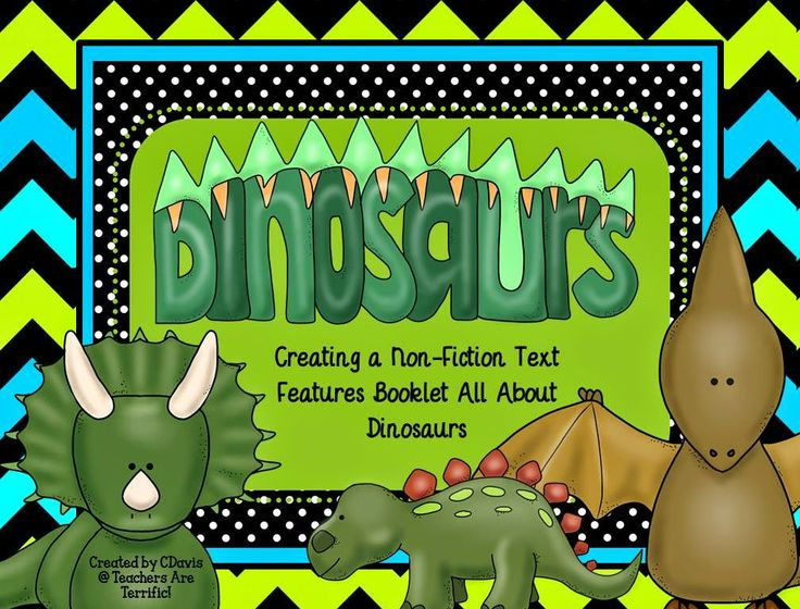 Dinosaurs creating a nonfiction text features booklet