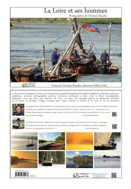 Rencontres au Fil de Loire Décembre 2012 Sortie du livre de Christian Beaudin et Albin Forêt Présence de Christian et d'Albin, moments très forts ... !