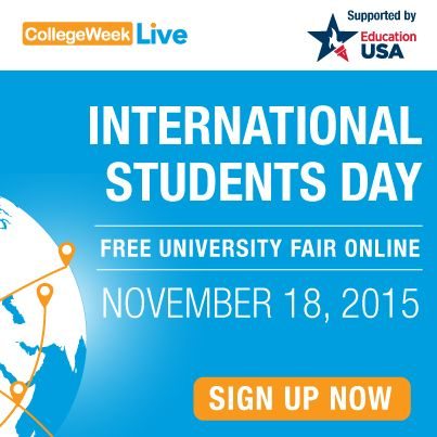 International Students Day Fair - November 18! Date: November 18, 2015 Time: 4:00 AM – 4:00 PM Eastern Time Cost: There's no fee to attend and ask questions! Meet with 125+ university representatives including New York University and University of California, Los Angeles. Study in the USA will have a booth at the fair. Stop by and chat with our U.S. education experts! fairahttp://www.collegeweeklive.com/international/sign-up/international-students-day?refcode=INT_StudyUSA_INTDAYNOV15_Web