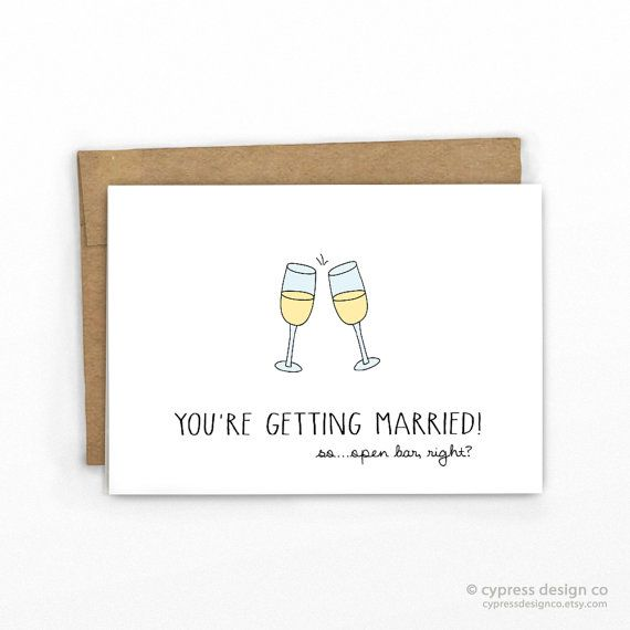 Open Bar, Right? | Funny Engagement Card | Bachelorette Card | Wedding Congrats