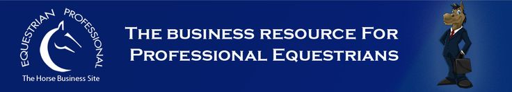 Horse Business, Marketing and Sports Performance Resources for Professional Equestrians. http://www.equestrianprofessional.com/
