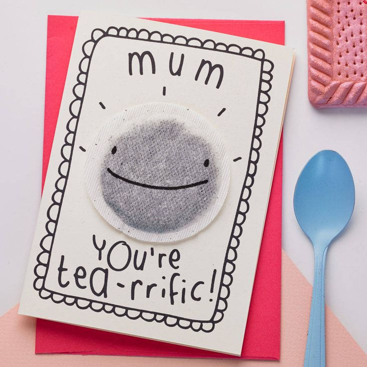 'tea rrific' mother's day card by tee and toast | notonthehighstreet.com