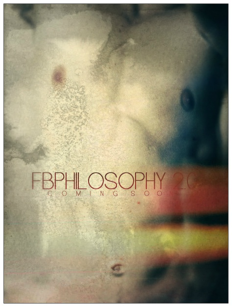 FBPHILOSOPHY 2.0  COMING SOON