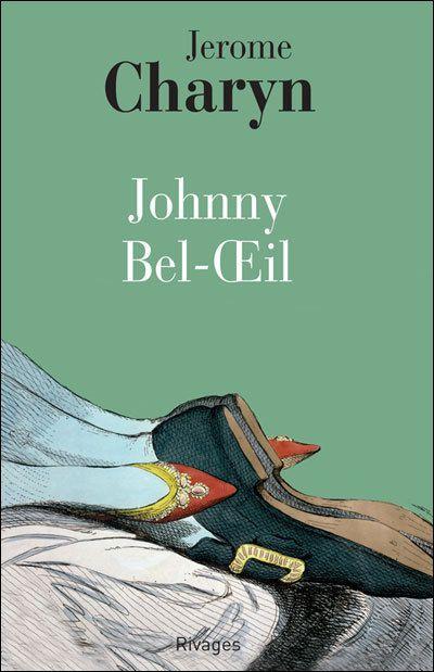 Bookcrossing: JOHNNY BEL OEIL de Jerome Charyn