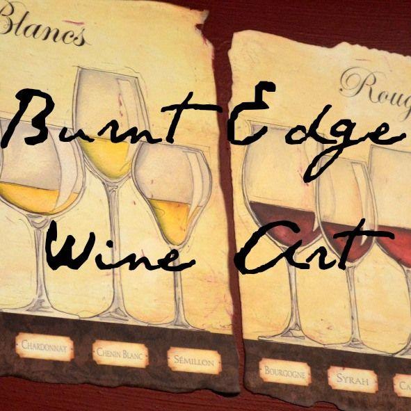 Wine Poster Art w/ Burnt Edges